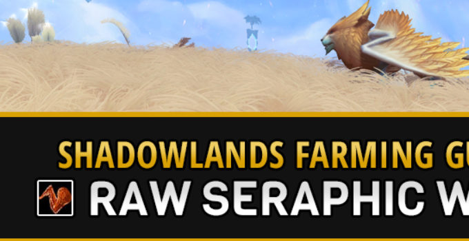 Farming Raw Seraphic Wing